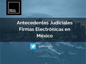 antecedentes judiciales firma electronica